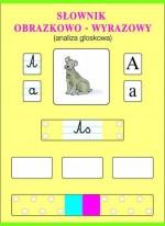 Słownik obrazkowo- wyrazowy cz. II - analiza głoskowa